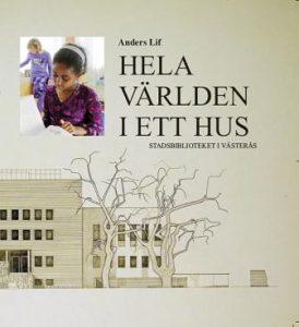 2009. Västerås stad. 126 sidor. Kartonnage.