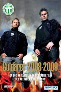 2009. Sportförlaget. 224 sidor. Inbunden med skyddsomslag.